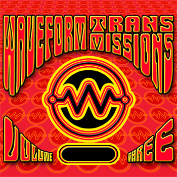 Click to Buy waveform transmissions - Volume Three