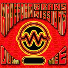 Waveform Transmissions - Volume Three